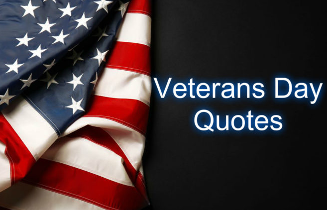 Veterans Day Quotes 2019