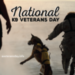 K9 Veterans Day 2020 March 13th